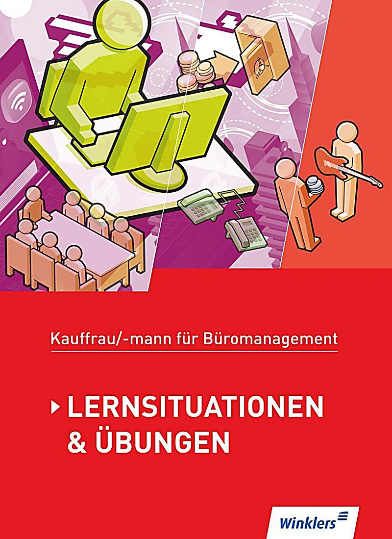 kaufmann kauffrau f r b romanagement lernsituationen bungen f r die gesamte ausbildung. Black Bedroom Furniture Sets. Home Design Ideas