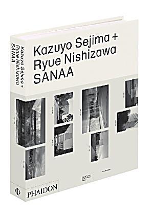 kazuyo sejima ryue nishizawa sanaa buch portofrei. Black Bedroom Furniture Sets. Home Design Ideas