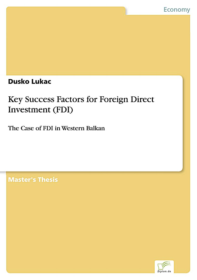 what location influences foreign direct investment For the more economically and politically stable european countries, the level of economic freedom does not influence their inward fdi at the same time, market size and level of economic development of the host countries have a positive influence on fdi inflows, while financial markets development,.