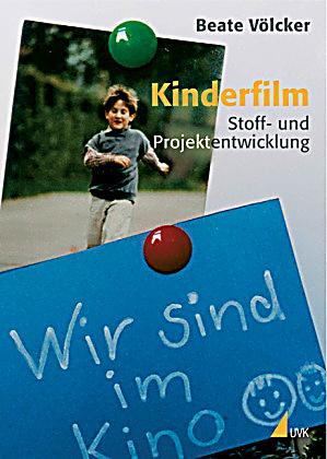 kinderfilm buch von beate v lcker portofrei bei. Black Bedroom Furniture Sets. Home Design Ideas