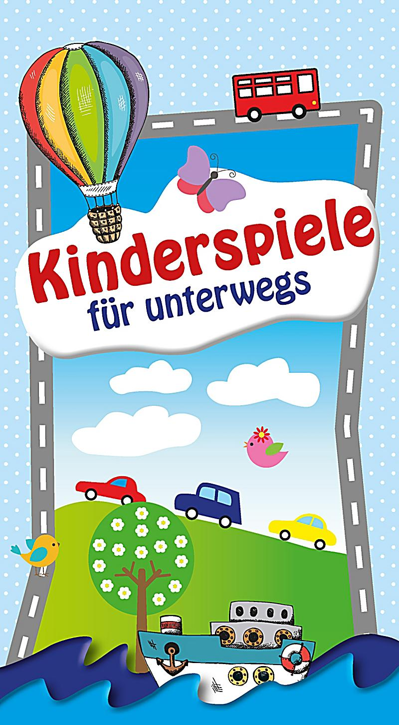 kinderspiele f r unterwegs ebook jetzt bei. Black Bedroom Furniture Sets. Home Design Ideas