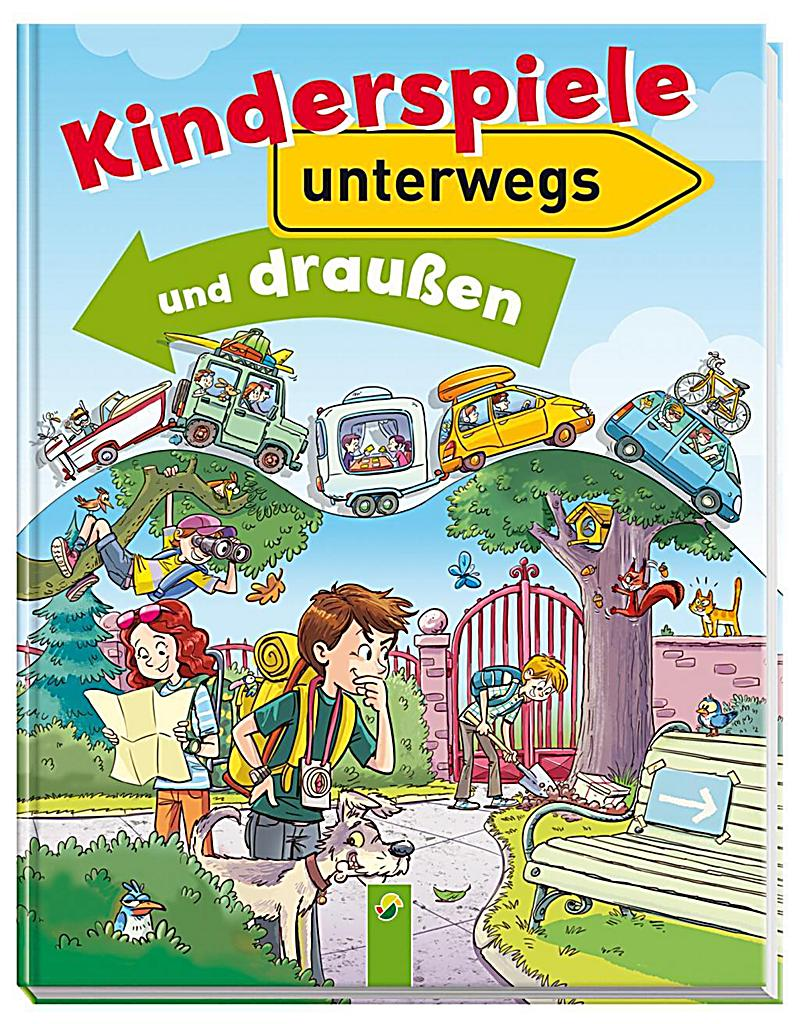kinderspiele unterwegs und draussen buch bei bestellen. Black Bedroom Furniture Sets. Home Design Ideas