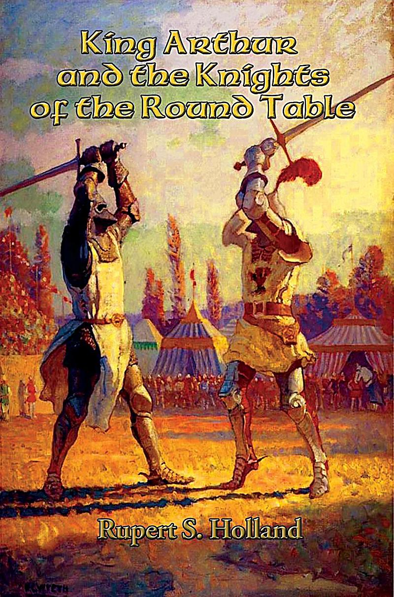 King arthur and the knights of the round table ebook - King arthur and the knights of the round table ...