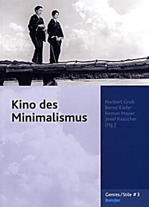 Kino des minimalismus buch portofrei bei bestellen for Minimalismus buch