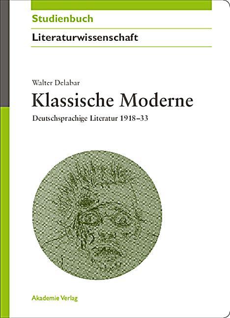 Klassische moderne buch von walter delabar portofrei for Klassische moderne
