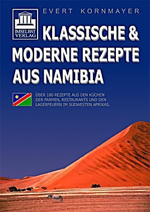 Klassische moderne rezepte aus namibia buch portofrei for Klassische moderne