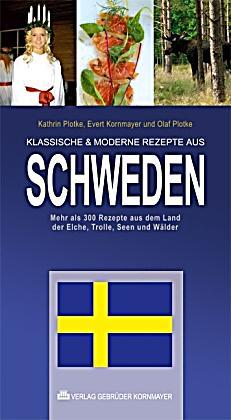 Klassische moderne rezepte aus schweden buch for Klassische moderne