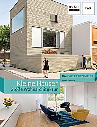 kleine h user gro e wohnarchitektur buch portofrei. Black Bedroom Furniture Sets. Home Design Ideas