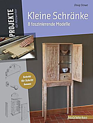 kleine schr nke buch von doug stowe portofrei bei. Black Bedroom Furniture Sets. Home Design Ideas