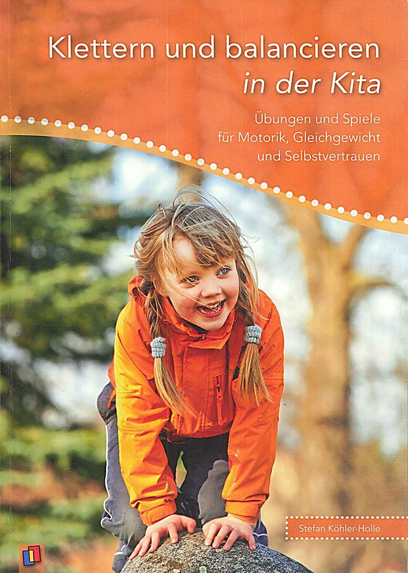 Klettern und balancieren in der kita buch bestellen for Herbstbasteln in der kita