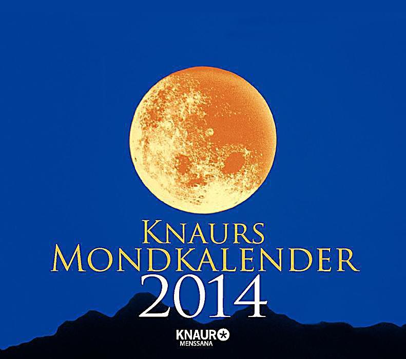 Knaurs mondkalender abrei kalender 2014 kalender bestellen - Garten mondkalender 2014 ...