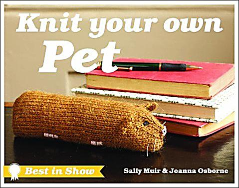 Best In Show Knit Your Own Dog Book