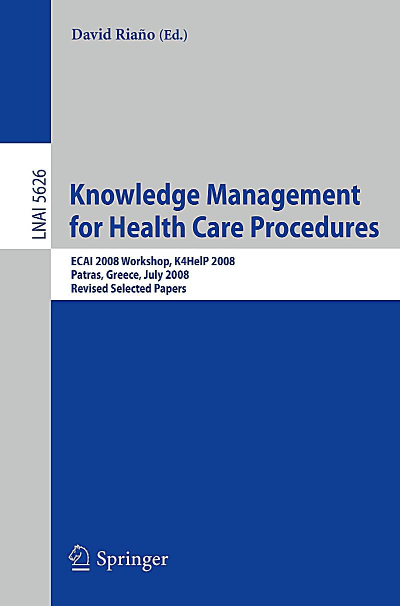 knowledge management nursing and the use Credentialing in nursing education and practice  health care meaningful use  as a building block 8  knowledge management systems.