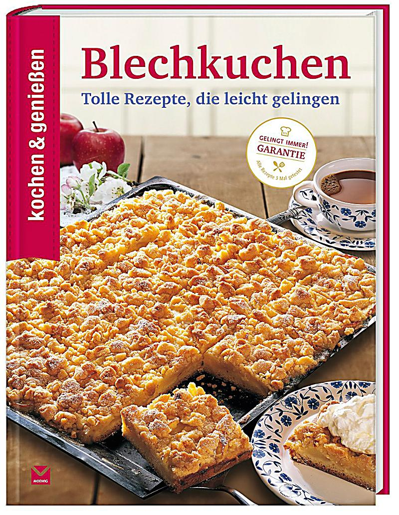 kochen geniessen blechkuchen buch bei bestellen. Black Bedroom Furniture Sets. Home Design Ideas