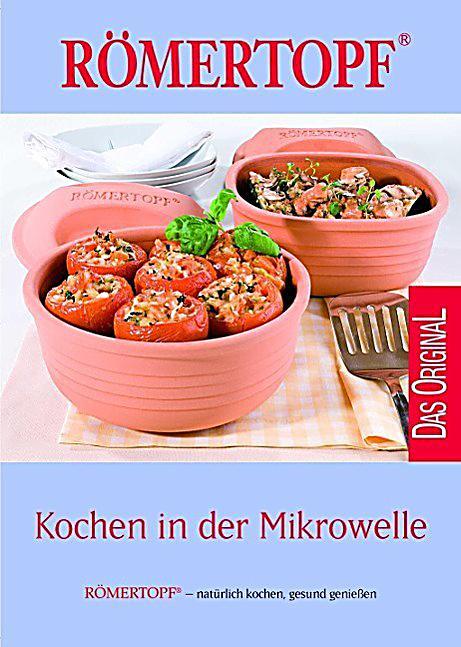 Kochen in der mikrowelle buch bei online bestellen - Kochen in der mikrowelle ...