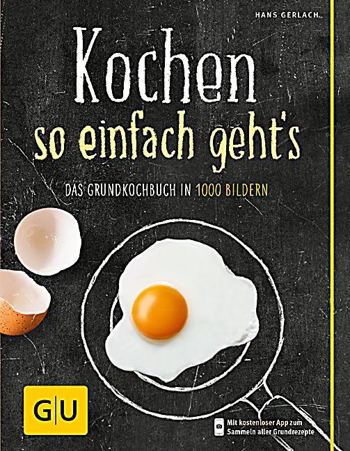 Kochen so einfach geht s Buch portofrei bei Weltbild