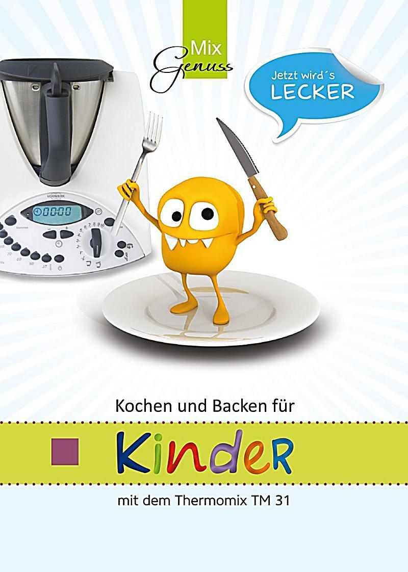 Kochen und backen f r kinder buch bei bestellen - Kochen fur kinder thermomix ...