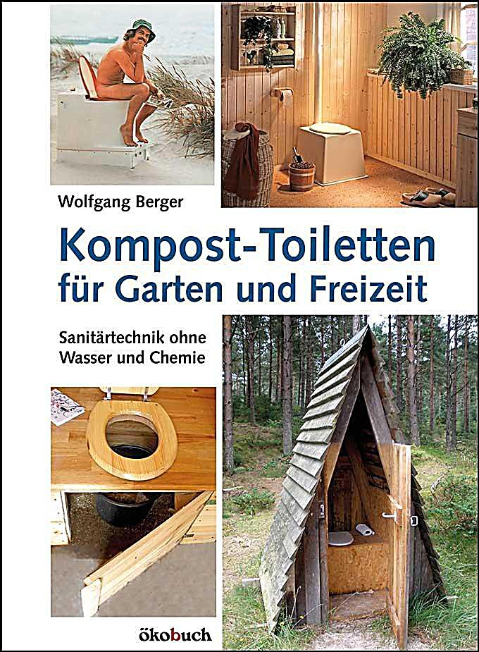 kompost toiletten f r garten und freizeit buch portofrei. Black Bedroom Furniture Sets. Home Design Ideas