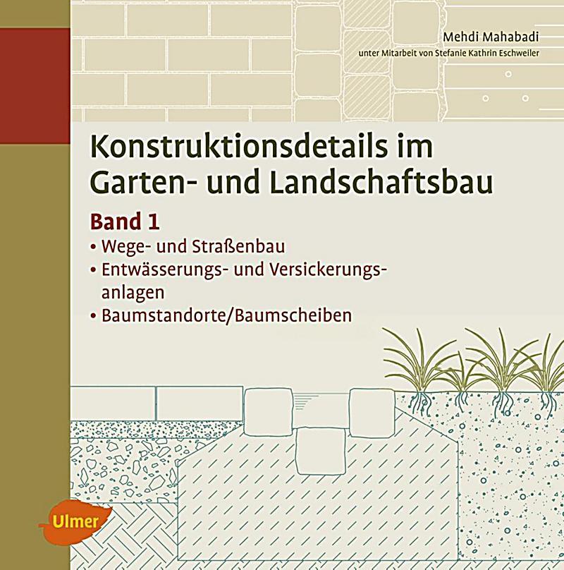 Konstruktionsdetails im garten und landschaftsbau buch - Garten und landschaftsbau st ingbert ...