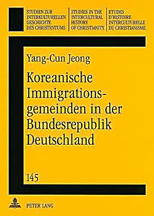 koreanische immigrationsgemeinden in der bundesrepublik deutschland buch. Black Bedroom Furniture Sets. Home Design Ideas