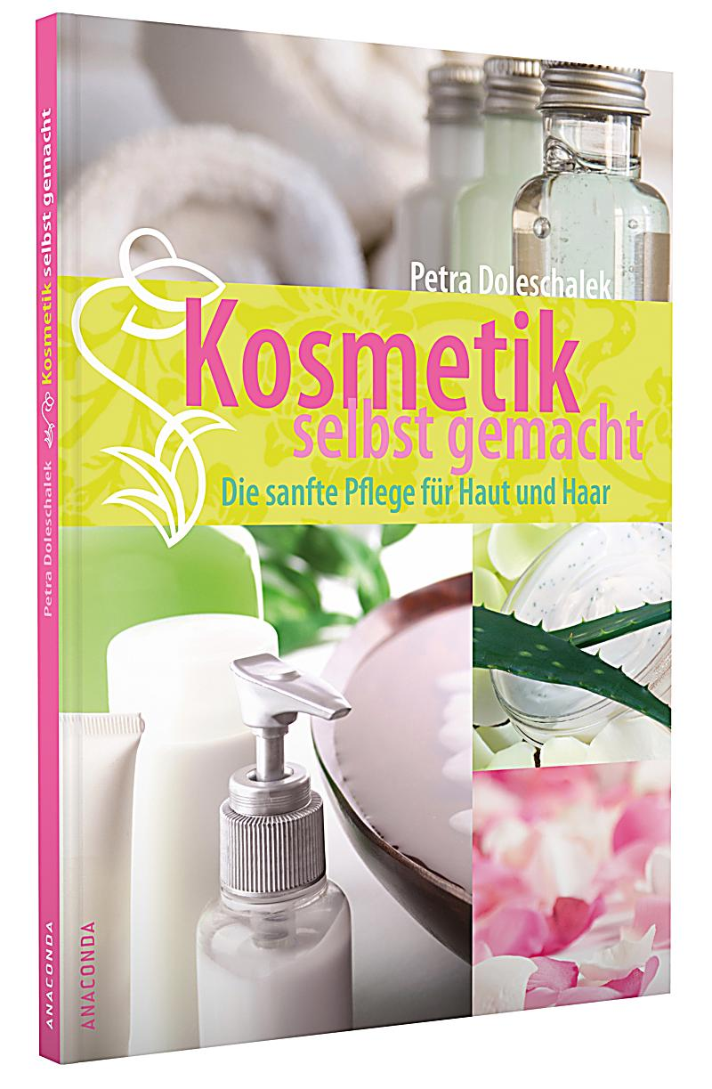 kosmetik selbst gemacht buch bei online bestellen. Black Bedroom Furniture Sets. Home Design Ideas