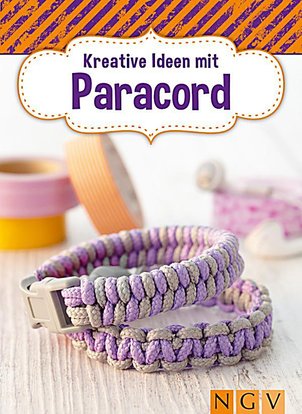 kreative ideen mit paracord ebook jetzt bei. Black Bedroom Furniture Sets. Home Design Ideas