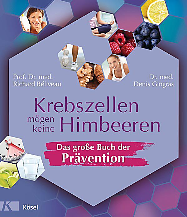 krebszellen m gen keine himbeeren das gro e buch der pr vention ebook. Black Bedroom Furniture Sets. Home Design Ideas