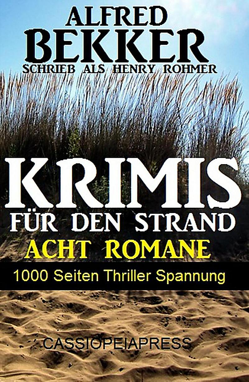 krimis f r den strand acht romane 1000 seiten thriller. Black Bedroom Furniture Sets. Home Design Ideas