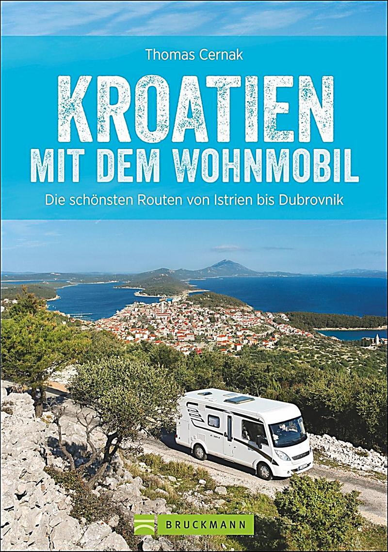 kroatien mit dem wohnmobil buch portofrei bei. Black Bedroom Furniture Sets. Home Design Ideas