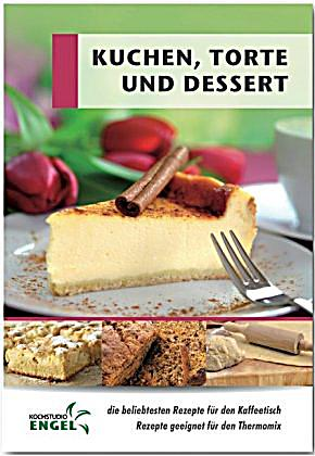 kuchen torten und desserts buch bei online. Black Bedroom Furniture Sets. Home Design Ideas