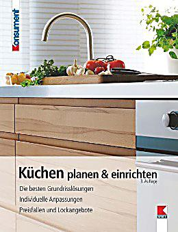 k chen planen einrichten buch portofrei bei. Black Bedroom Furniture Sets. Home Design Ideas