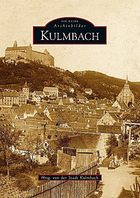 kulmbach buch jetzt portofrei bei bestellen. Black Bedroom Furniture Sets. Home Design Ideas