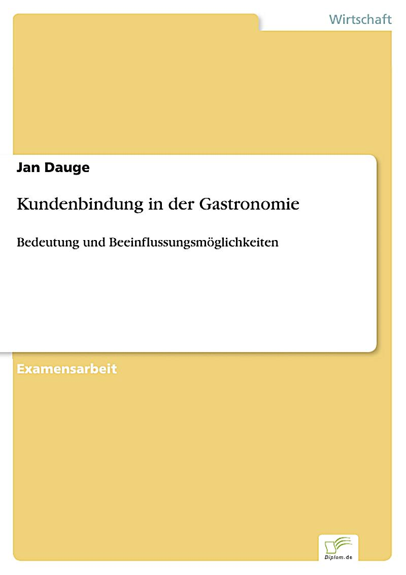 kundenbindung in der gastronomie ebook jetzt bei. Black Bedroom Furniture Sets. Home Design Ideas