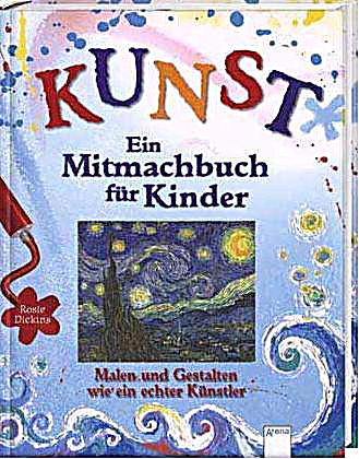 kunst ein mitmachbuch f r kinder buch portofrei bei. Black Bedroom Furniture Sets. Home Design Ideas