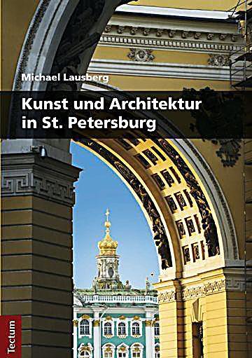 kunst und architektur in st petersburg buch portofrei