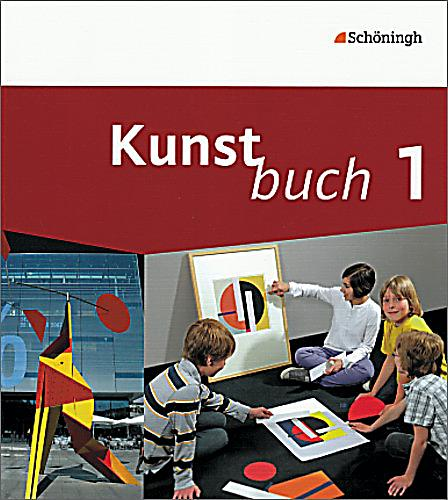 kunstbuch bd 1 ein arbeitsbuch f r die jahrgangsstufen 5. Black Bedroom Furniture Sets. Home Design Ideas