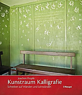 kunstraum kalligrafie buch portofrei bei bestellen. Black Bedroom Furniture Sets. Home Design Ideas