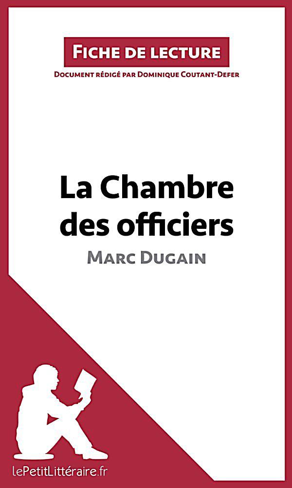 La chambre des officiers de marc dugain analyse de l - Dugain la chambre des officiers ...