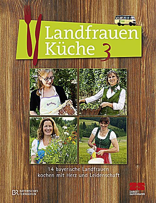 Landfrauenküche Buch jetzt portofrei bei Weltbild.ch bestellen