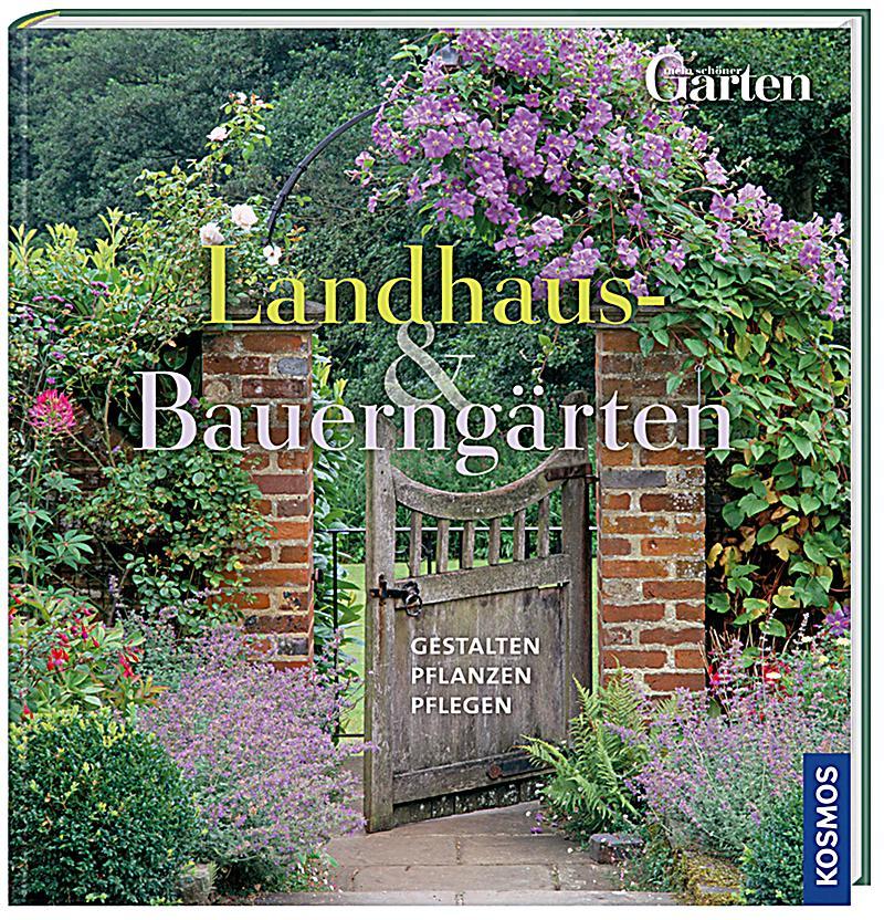 Landhaus bauerng rten buch bei online bestellen for Landhaus deko ga nstig
