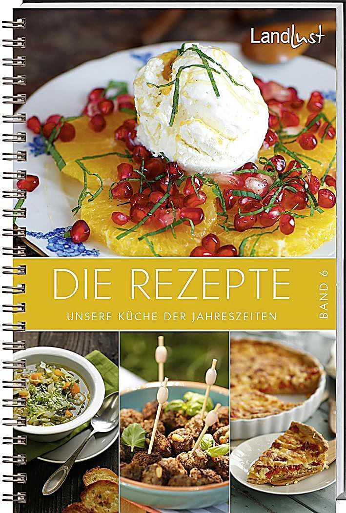 Landlust - Die Rezepte Buch bei Weltbild.de online bestellen