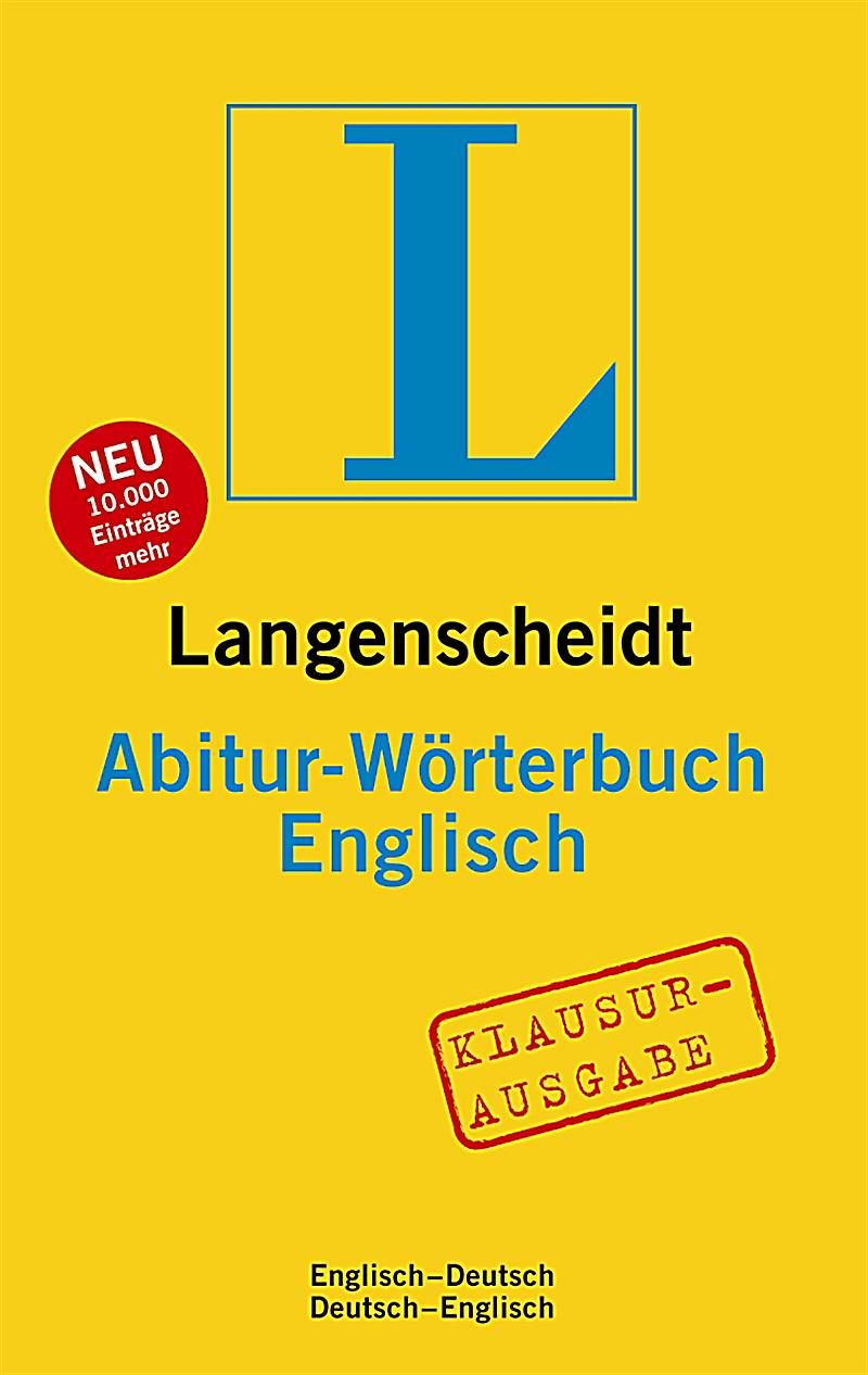 Langenscheidt abitur w rterbuch englisch klausurausgabe buch for Englisch deutsche ubersetzung