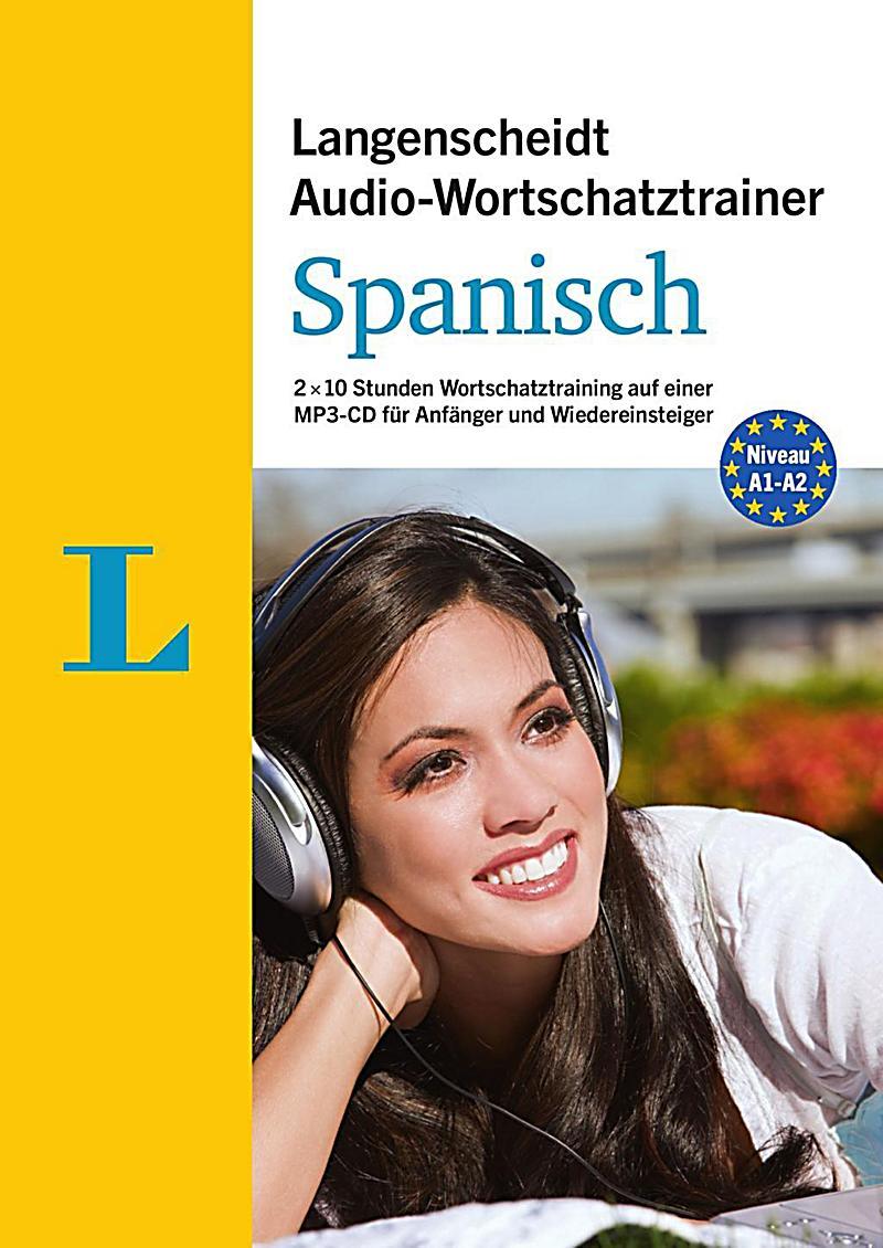 langenscheidt audio wortschatztrainer spanisch f r anf nger 1 mp3 cd h rbuch. Black Bedroom Furniture Sets. Home Design Ideas