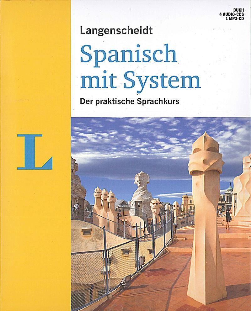 Langenscheidt Spanisch mit System, m. 4 Audio-CDs u. 1 MP3-CD