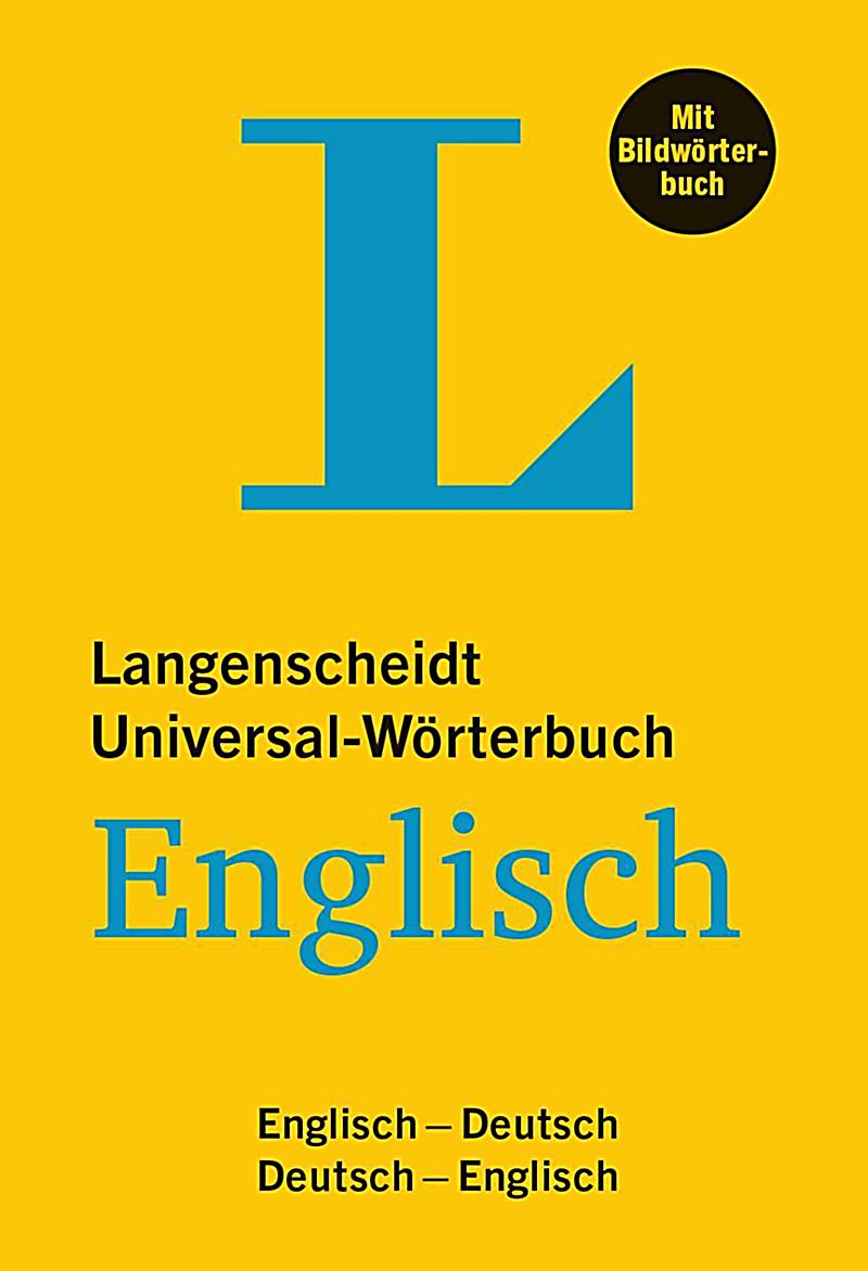 langenscheidt universal w rterbuch englisch mit bildw rterbuch buch. Black Bedroom Furniture Sets. Home Design Ideas