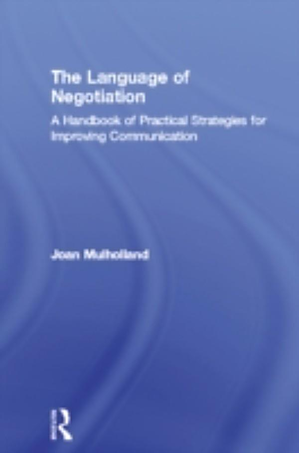 language of negotiations This chapter argues that understanding the linguistic negotiations of identity in israel hold general relevance for a number of linguistic, sociolinguistic, and anthropological issues.
