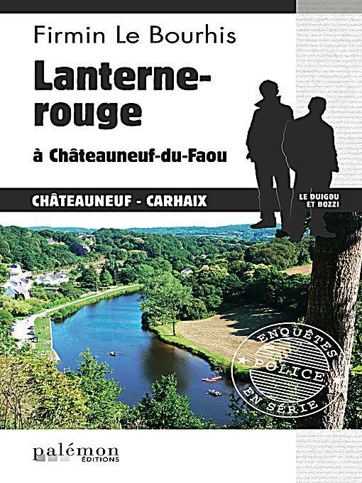 Lanterne rouge ch teauneuf du faou ebook jetzt bei - Office du tourisme chateauneuf du faou ...