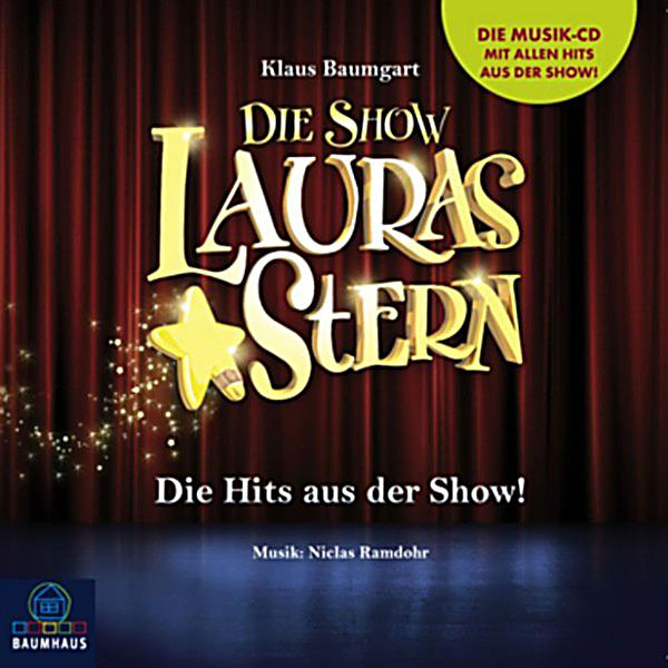 lauras stern lauras stern die show die hits aus der show h rbuch download. Black Bedroom Furniture Sets. Home Design Ideas