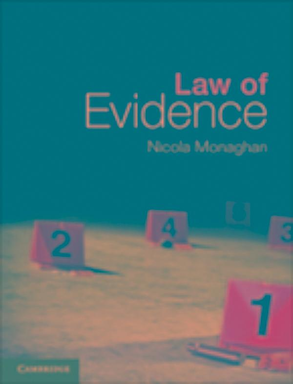law of evidence Applications are now being accepted for the spring semester, january 2017 the  law of evidence is the means by which we go about.