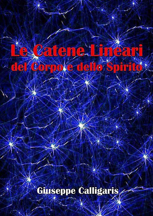 Le catene lineari del corpo e dello spirito ebook for Calligaris giuseppe